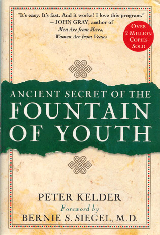 Ancient Secret of the Fountain of Youth, by Peter Kelder