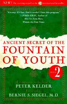 Ancient Secret of the Fountain of Youth, Volume 2, by Peter Kelder