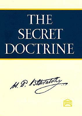 The Secret Doctrine: A Synthesis of Science, Religion and Philosophy, by HP Blavatsky