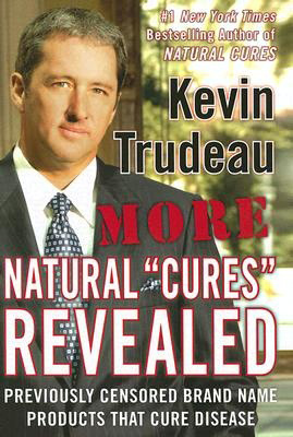 More Natural Cures Revealed, by Kevin Trudeau